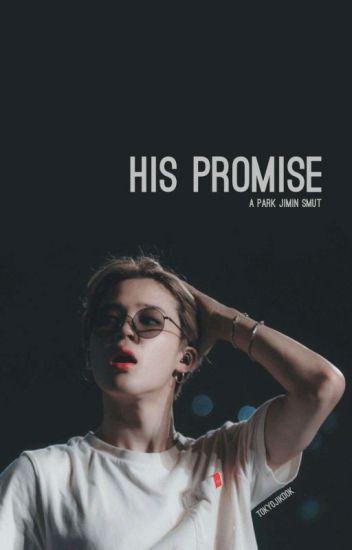 Promise [JIMIN smut]