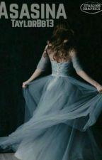 Asasina  by TaylorBb13