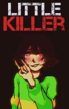 Little Killer || One-shot || Male!Chara x reader by Korine-chan