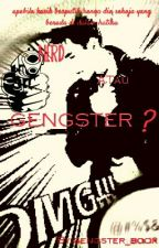 Nerd Atau Gengster? by gengster_book