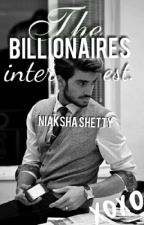 The Billionaires Interest. #yourstoryindia by NiakshaShetty