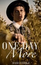 One Day More  by radiantgold