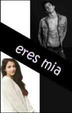 Eres Mia Te Guste O No by marii_biebe