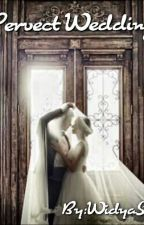 Pervect Wedding by widyaristuti
