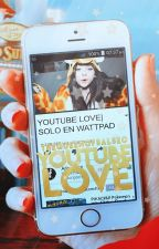 Youtube Love(Signos Zodiacales) by TheQueenOfSalseo