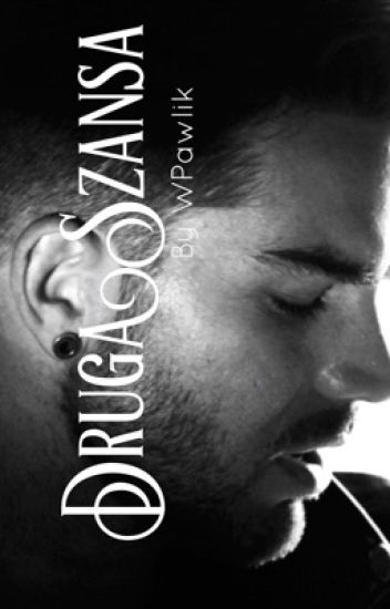 Druga Szansa (Second Chance) - Adam Lambert Story