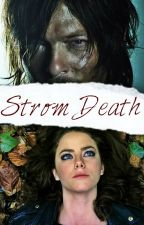 Strom Death ºDaryl Dixonº by LC_DixonGrimes