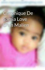 Chronique De Samia Love D'un Malien by Mayssa-212