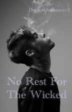 No Rest For The Wicked by DreamOnDancerX