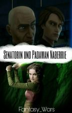 Padawan und Senatorin Naberrie (Star Wars FF) by Fantasy_Wars