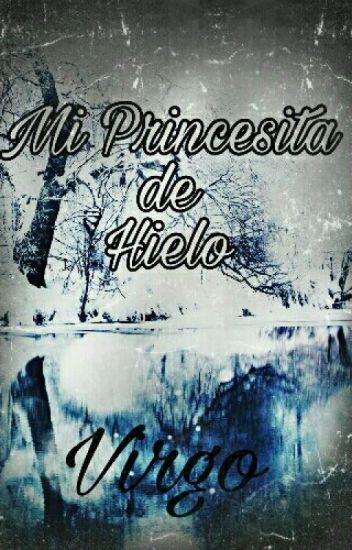 Virgo: Mi Princesita De Hielo