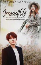 Irresistible by almidarahayu