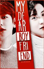 my dear boyfriend by ecybbh