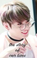 the story of our lives [mb/s] by -jinkookkk