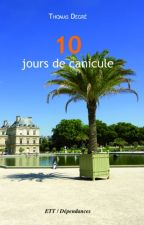 10 jours de canicule by thomaswak