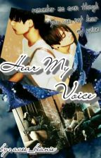 Hear My Voice by avee_beanie