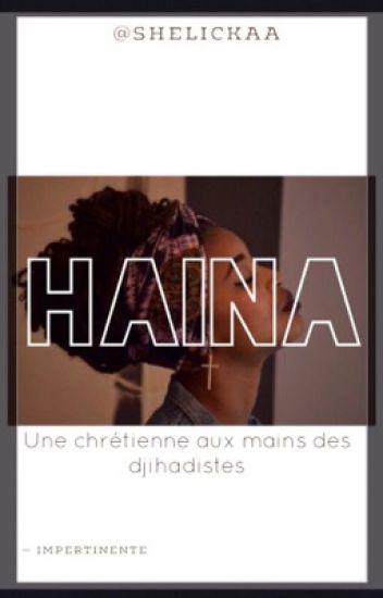 Haïna - Une chrétienne aux mains des djihadistes.