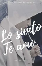"""Lo siento, te amo"" [MYUNGYEOL] (Mini-Fic) by __ValeriiaLee"