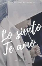 """Lo siento, te amo"" || MYUNGYEOL || Mini-Fic by __ValeriiaLee"