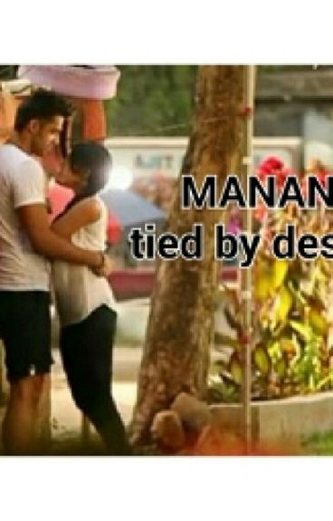 MANAN-Tied by destiny