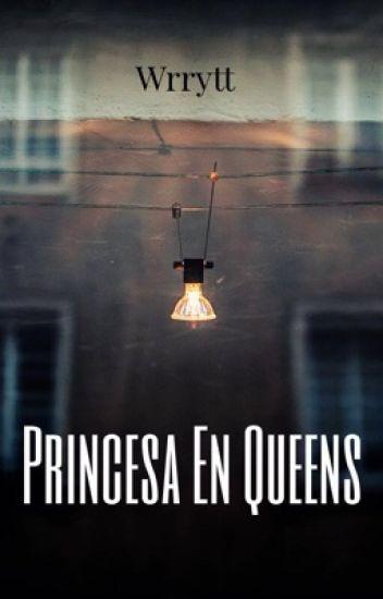 Princesa En Queens