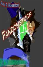 Fandomstuck #Q&A/Truth or Dare! by Eisenberry