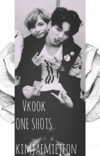 Vkook One Shots by KimJaemieJeon