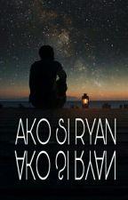 Ako Si Ryan by zionivo16