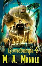 Goosebumps 4 [#Wattys2016] by TrapQueen1738
