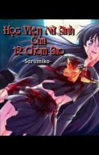 [Girls Love] Học viện nữ sinh của 12 chòm sao by Sarumiko