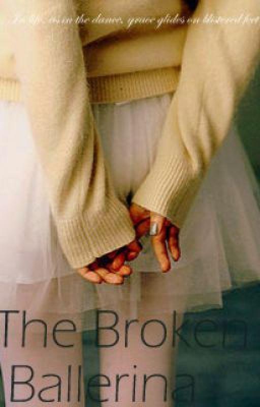 The Broken Ballerina by jrose014