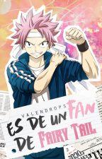 ♛ Es de un Fan de Fairy Tail ♛ by valendrops