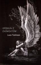Opiekun z zaświatów // Louis Tomlinson by alextommo96