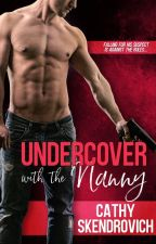 Undercover with the Nanny (Excerpt only; coming April 23, 2018) by cerebral_1