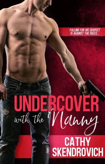Undercover with the Nanny (Excerpt only; coming April 23, 2018)