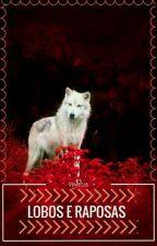 Lobos E Raposas by Vimelis