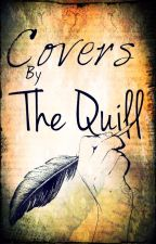 Covers By The Quill by The_Quill