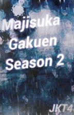 Majisuka Gakuen - Season 2 (JKT48) by jurimayu14