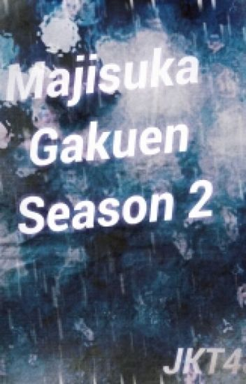 Majisuka Gakuen - Season 2 (JKT48)