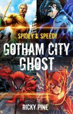 Spidey & Speedy - Gotham City Ghost by RickyPine