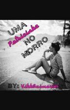 Uma Patricinha No Morro by apenasumpastel_13