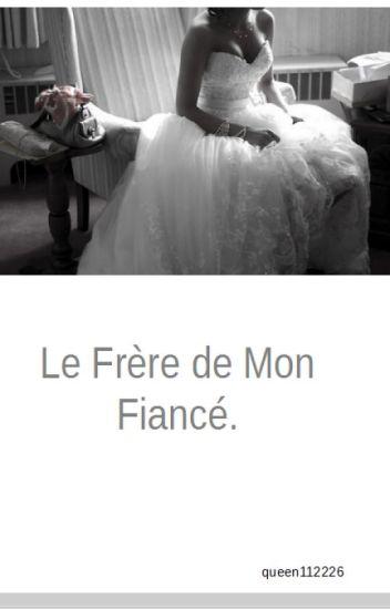Le Frère de Mon Fiancé.