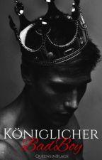 Königlicher BadBoy *wird überarbeitet* by QueensinBlack