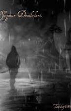 Yağmur Damlaları by tokboj1962