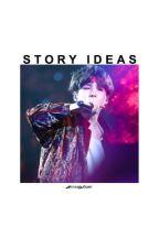 Story Ideas ✩ by HyungWonho