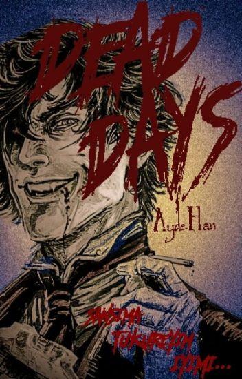 Dead Day (DD)