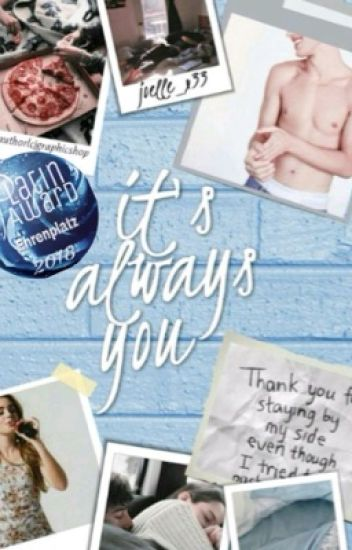 It's always you.