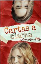 Cartas a Clarke (Clexa) by Camren-1996