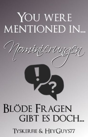 You were mentioned in... Nominierungen