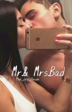 Mr. & Mrs.Bad (Abgeschlossen) by Pink_Josy_Unicon